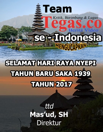 Team tegas.co Ucapkan Selamat Merayakan Tahun Baru Nyepi