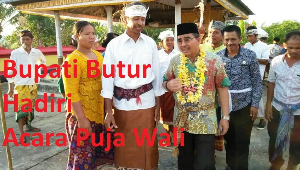 Bupati Butur, Abu Hasan Hadiri Acara Puja Wali