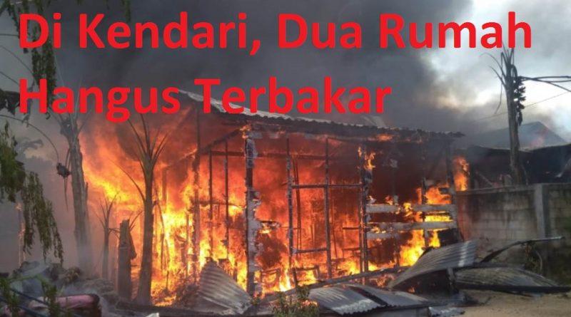 Video, di Kendari, Dua Rumah Hangus Terbakar